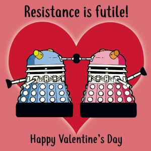 CS4  Dalek Humorous Valentines Day Card